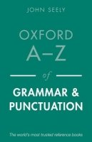 OXFORD A-Z OF GRAMMAR AND PUNCTUATION 2nd Ed. Revised