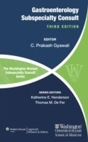 The Washington Manual of Gastroenterology Subspecialty Consult, 3rd Ed.