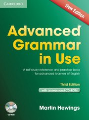 Advanced Grammar in Use Third Edition With Answers + CD-Rom Pack - Martin Hewings