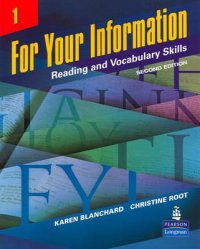 For Your Information 1: Reading and Vocabulary Skills - 2nd Revised edition - Karen Louise Blanchard;Christine Baker Root