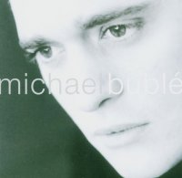 Michael Bublé: MICHAEL BUBLE - Michael Bublé