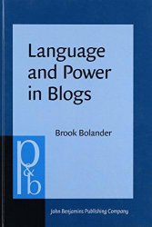 Language and Power in Blogs: Interaction, disagreements and agreements