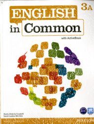 English in Common 3A Split: Student Book with ActiveBook and Workbook and MyEnglishLab