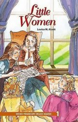 Oxford Progressive English ReadersLevel 1 Little Women - Louisa May Alcottová