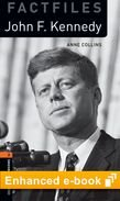 Oxford Bookworms Factfiles New Edition 2 John F. Kennedy OLB e-Book + Audio