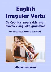 English Irregular Verbs - Alena Kuzmová [E-kniha]