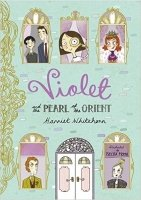 Violet and the Pearl of the Orient (Violet 1)