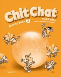 Chit Chat 2 Activity Book - Paul Shipton