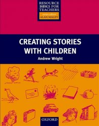Resource Books for Primary Teachers Creating Stories with Children