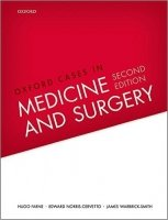 Oxford Cases in Medicine and Surgery, 2nd Ed.