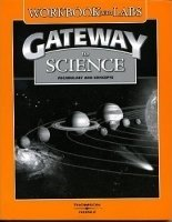 GATEWAY TO SCIENCE WORKBOOK WITH LABS