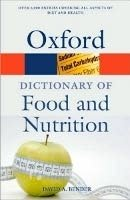OXFORD DICTIONARY OF FOOD AND NUTRITION 3rd Edition (Oxford Paperback Reference)