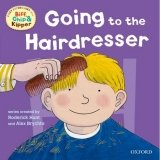 READ WITH BIFF, CHIP & KIPPER FIRST EXPERIENCES: GOING TO THE HAIRDRESSER (Oxford Reading Tree)