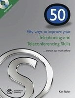 50 WAYS TO IMPROVE... YOUR TELEPHONING AND TELECONFERENCING SKILLS IN ENGLISH