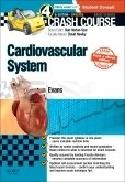 Crash Course Cardiovascular System Updated Print + E-Book Edition, 4th ed.