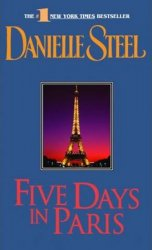 Five Days in Paris - Danielle Steel