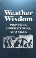 Weather Wisdom Proverbs, Superstitions, and Signs