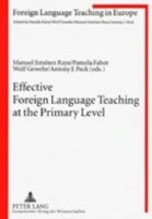 Effective Foreign Language Teaching at the Primary Level Focus on the Teacher
