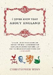 I Never Knew About England - Christopher Winn