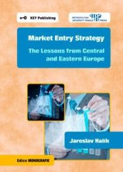 Market Entry Strategy: The Lessons from Central and Eastern Europe