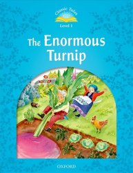 Classic Tales 1 The Enormous Turnip (2nd)