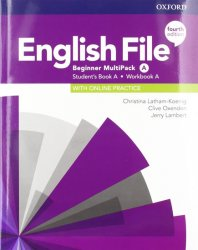 English File Fourth Edition Beginner: Multi-Pack A: Student´s Book/Workbook - Latham-Koenig Christina; Oxenden Clive
