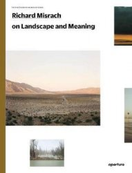 Richard Misrach on Landscape and Meaning: The Photography Workshop Series