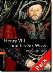 OXFORD BOOKWORMS LIBRARY New Edition 2 HENRY VIII AND HIS SIX WIVES AUDIO CD PACK