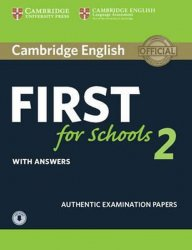 Cambridge English First for Schools 2 Student´s Book with answers and Audio - kolektiv autorů