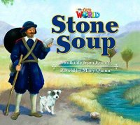 Our World Level 2 Reader: Stone Soup Big Book