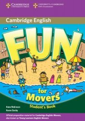 Fun for Starters, Movers and Flyers 2nd Edition Movers Student's Book - Robinson, Anne & Saxby, Karen
