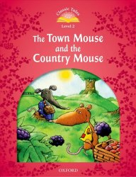 Classic Tales 2 The Town Mouse and the Country Mouse Audio Mp3 Pack (2nd) - Sue Arengo