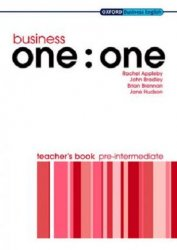 BUSINESS ONE : ONE PRE-INTERMEDIATE TEACHER´S BOOK
