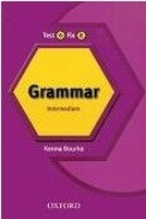 TEST IT, FIX IT ENGLISH GRAMMAR INTERMEDIATE Revised Edition