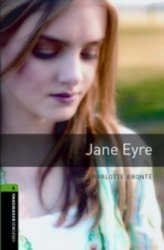 OXFORD BOOKWORMS LIBRARY New Edition 6 JANE EYRE