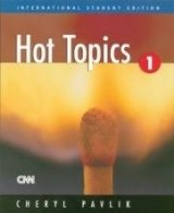 HOT TOPICS 1 STUDENT´S BOOK (International Student´s Edition)