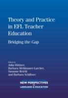 Theory and Practice in EFL Teacher Education Bridging the Gap
