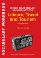 Check Your English Vocabulary for Leisure, Travel and Tourism All You Need to Improve Your Vocabulary