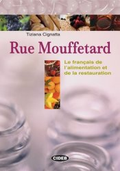 Rue Mouffetard + Lexique multilingue + CD audio - Tiziana Cignatta