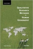 Qualitative Research Methods in Human Geography 3rd Ed.