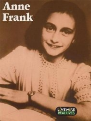 Livewire Real Lives: Anne Frank