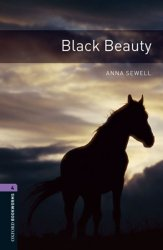 Oxford Bookworms Library 4 Black Beauty (New Edition) - Anna Sewell