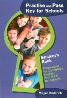 PRACTISE AND PASS KEY FOR SCHOOLS STUDENT´S BOOK