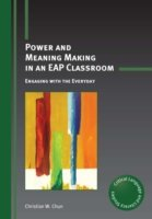Power and Meaning Making in an EAP Classroom Engaging with the Everyday