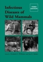 Infectious Diseases of Wild Mammals, 3th ed.