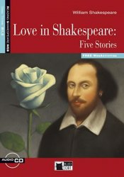 Love In Shakespeare Five Stories + CD