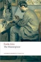THE MASTERPIECE (Oxford World´s Classics New Edition)
