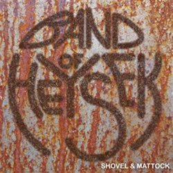 Shovel & Mattock - CD - Band of Heysek