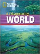 FOOTPRINT ONLINE READERS LIBRARY Level 1000 - A DISAPPEARING WORLD