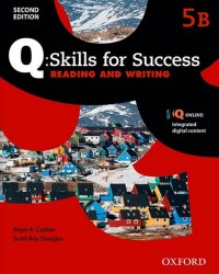 Q Skills for Success 5 Reading & Writing Student´s Book B (2nd) - Nigel A. Caplan